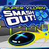 Super Villain Smash Out